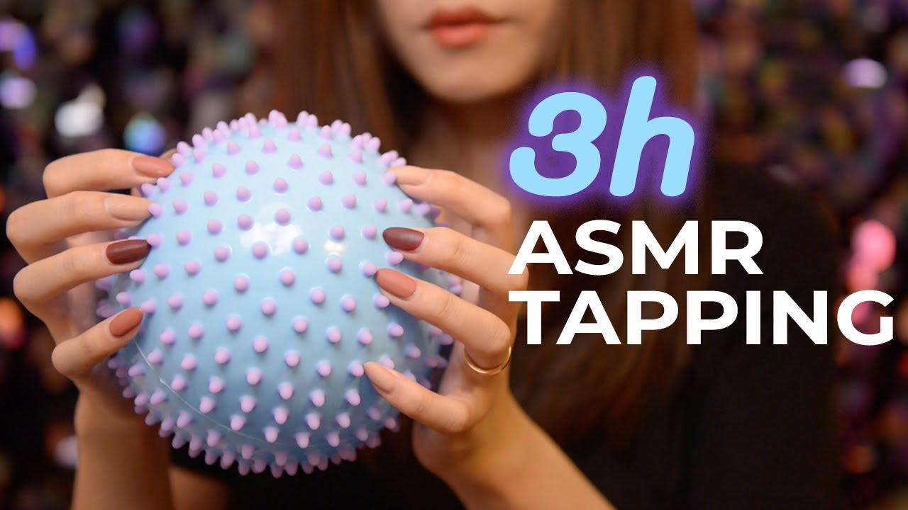 The Ultimate Tapping ASMR 3 Hours (No Talking)