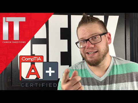 What is the A+ Certification?  How You Can Get A+ Certified