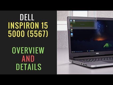 Laptop Review - Dell Inspiron 15 5000 (5567) - 7th Gen Intel i3 - Overview and details