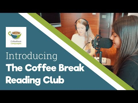Language + Culture = the Coffee Break Reading Club
