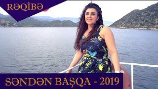 Reqibe - Senden Basqa 2019