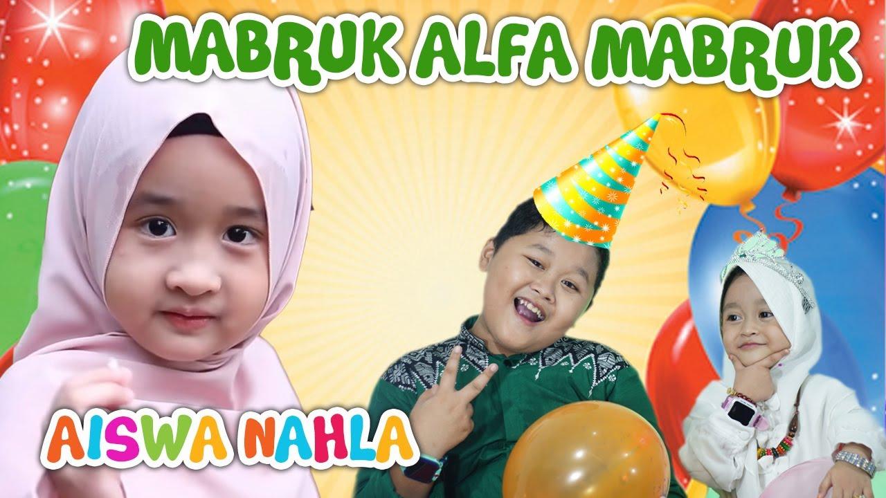 Lagu Mabruk Alfa Mabruk - Happy Milad Aishwa Nahla - Cover Uyyus & Ayasha