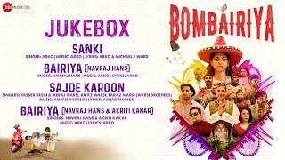 Bombairiya - Full Movie Audio Jukebox | Radhika Apte, Siddhanth Kapoor & Akshay Oberoi