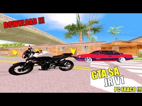 DOWNLOAD GTA SA MODIFICADO JR V1 PC FRACO