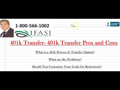 401k Transfer - What You Need to Know About A 401k Transfer