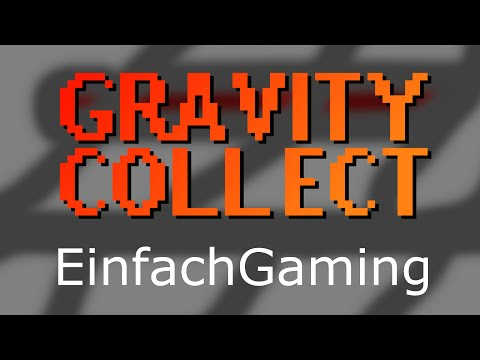 Gravity Collect - Runde 3 - Game++ - Community Challenge #6