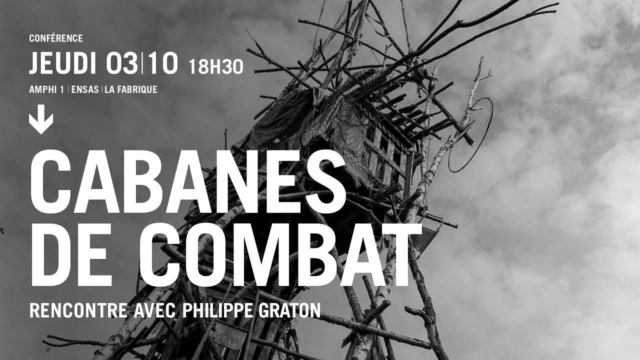 Rencontre avec Phillipe GRATON | ZAD Cabanes de combat