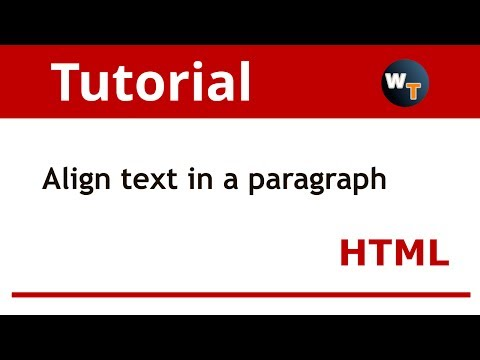 HTML Tutorial: How to align text in a paragraph