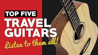 Top 5 BEST Travel Guitars
