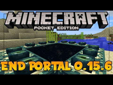 MINECRAFT PE 0.15.6 - WORKING END PORTAL IN MCPE (Minecraft Pocket Edition 0.15.6 End Dimension Map)