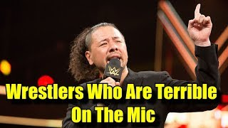 10 WWE Superstars Who Are TERRIBLE On The Mic