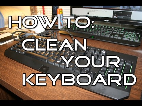 How to: Clean Razer Black Widow Ultimate 2013