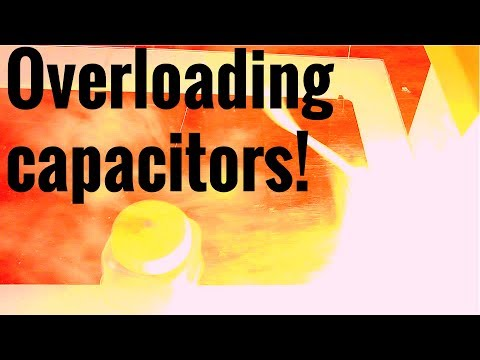 Overloading capacitors - What will happen?