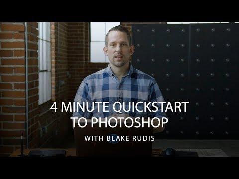 4 Minute Quickstart to Adobe Photoshop with Blake Rudis | CreativeLive