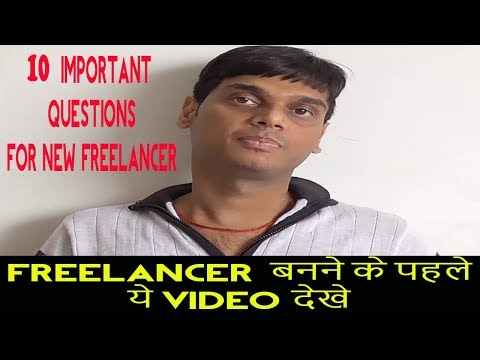10 Important Questions Related To Freelancing For Beginners 2018   My opinion