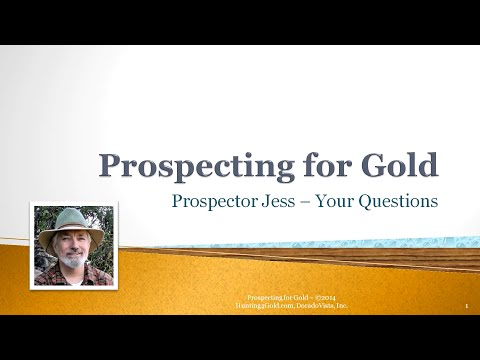 Gold Prospecting Questions 1