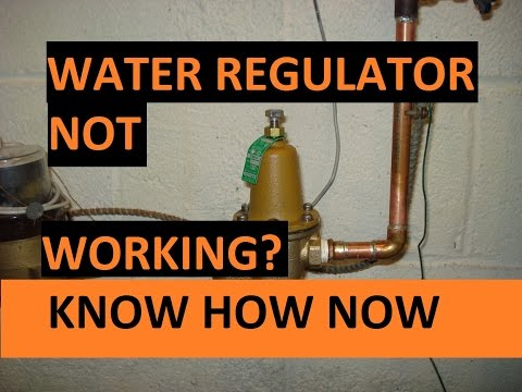 Troubleshoot a Water Pressure Regulator