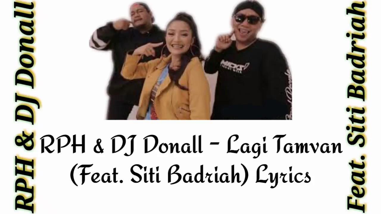 Download RPH & DJ Donall - Lagi Tamvan (Feat. Siti Badriah) Lyric Video/Lyrics MP3 Gratis