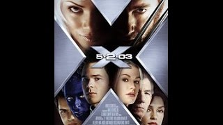 Download X2 (2003) Movie Review Video