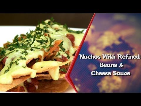 How To Make Nachos With Refined Beans & Cheese Sauce