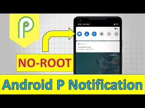 Install Android P Notification Panel on any Phone - NO ROOT!