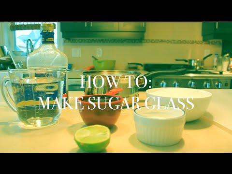 HOW TO: MAKE SUGAR GLASS