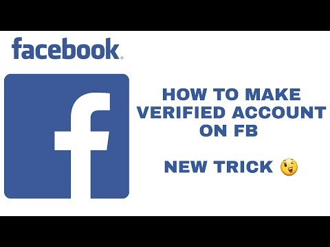 HOW TO MAKE FB VERIFIED ID NEW TRICK :3