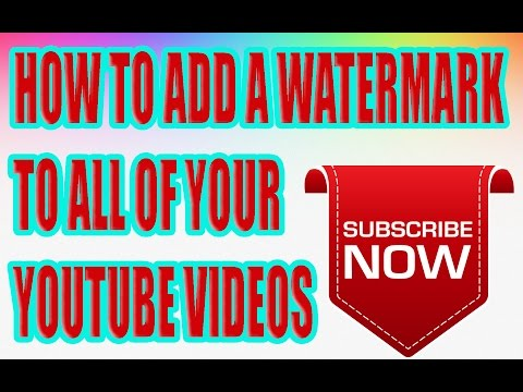how to add a WATERMARK to all of your YOTUBE videos 2017 IN URDU HINDI
