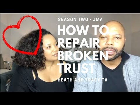 Rebuilding Trust in a Relationship - How to Repair Broken Trust