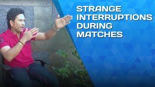 Sachin Tendulkar shares strange interruptions he's encountered during matches