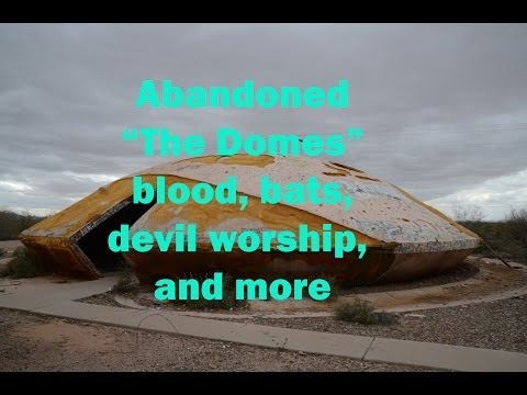 Weird Abandoned Buildings: UFO Building, Blood Rituals, The Domes,