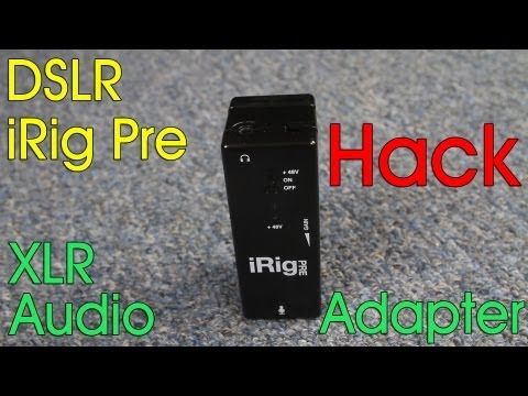 iRig Pre Hack, cheap XLR phantom power preamp for your DSLR - DSLR FILM NOOB
