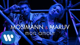 Mosimann & MARUV - Mon Amour (Official Video)