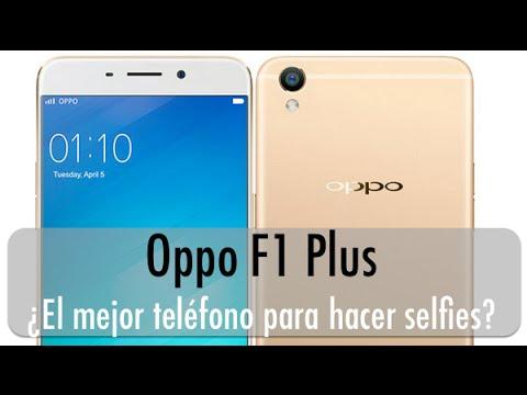 Oppo F1 Plus Características - ¿El mejor teléfono para hacer selfies?