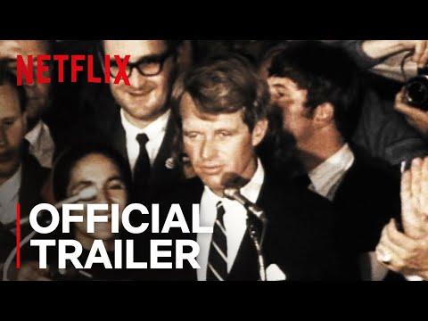 Bobby Kennedy For President | Official Trailer [HD] | Netflix