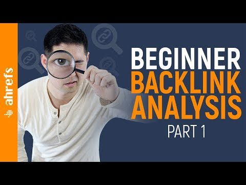 How to Do a Basic Backlink Analysis on Your Competitors (Part 1/3)