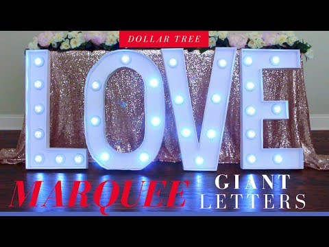 DIY MARQUEE LETTERS | DIY LIGHTED GIANT MARQUEE LETTERS | DOLLAR TREE DIY |
