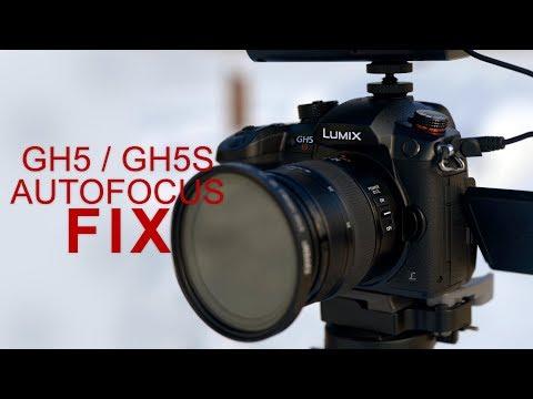 Holy Crap! 2018 GH5 / GH5S Auto focus Fix!
