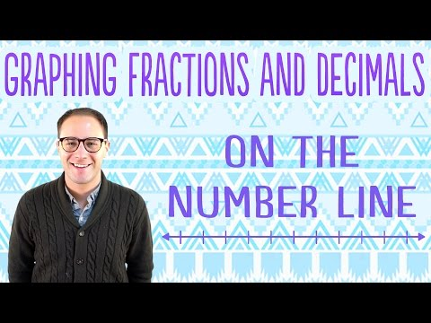 Graphing Fractions and Decimals on the Number Line