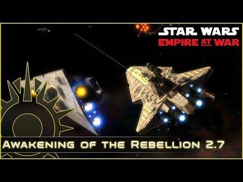 Star Destroyer Devastation - Ep 9 - Awakening of the Rebellion 2.7 - Star Wars Empire at War Mod
