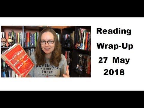 Reading Wrap-Up | 27 May 2018