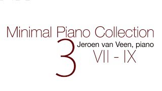 Minimal Piano Collection  Vol. Vii - Ix By Jeroen Van Veen
