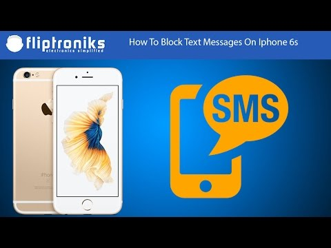 How To Block Text Messages On Iphone 6s - Fliptroniks.com