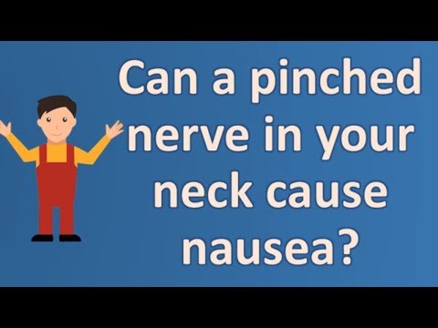 Can a pinched nerve in your neck cause nausea ? | Health Channel