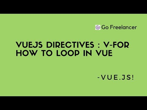 VueJs directives | v-for How to loop in vue