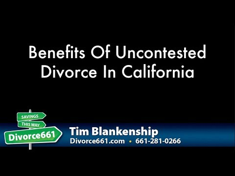 Benefits Of An Uncontested Divorce In California