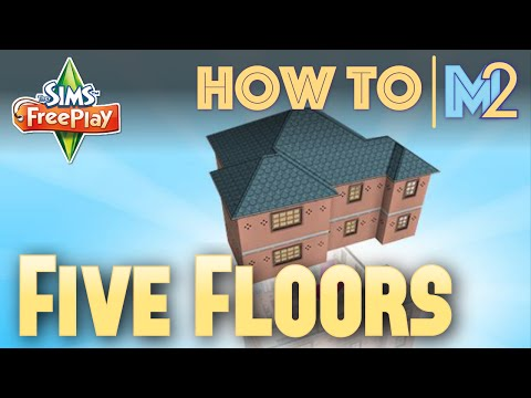 Sims FreePlay - Five Floors and FAQs (Tutorial & Walkthrough)