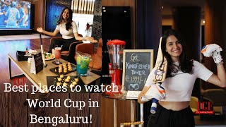Best Places to watch World Cup in Bangalore | Cricket Mania | Live Streaming Cricket World Cup