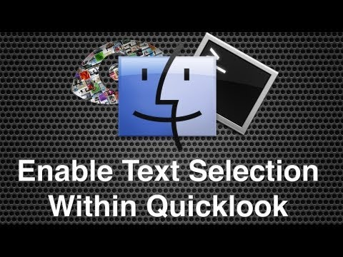 Enable Selection Of Text Within Quicklook - Mac OS X