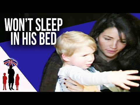 Toddler Refuses To Sleep In His Own Bed | Supernanny